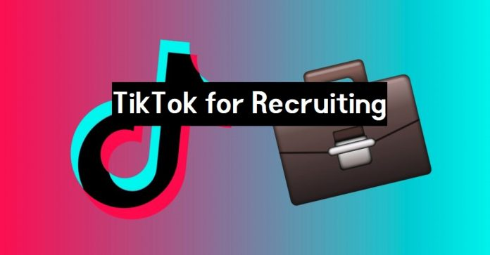 TikTok for Recruiting
