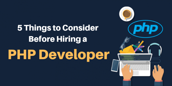 5 Skills To Look For In A PHP Developer Before Choosing